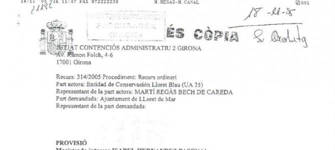 Admissió a tràmit del recurs contenciós-administratiu contra l'Ajuntament de Lloret de Mar